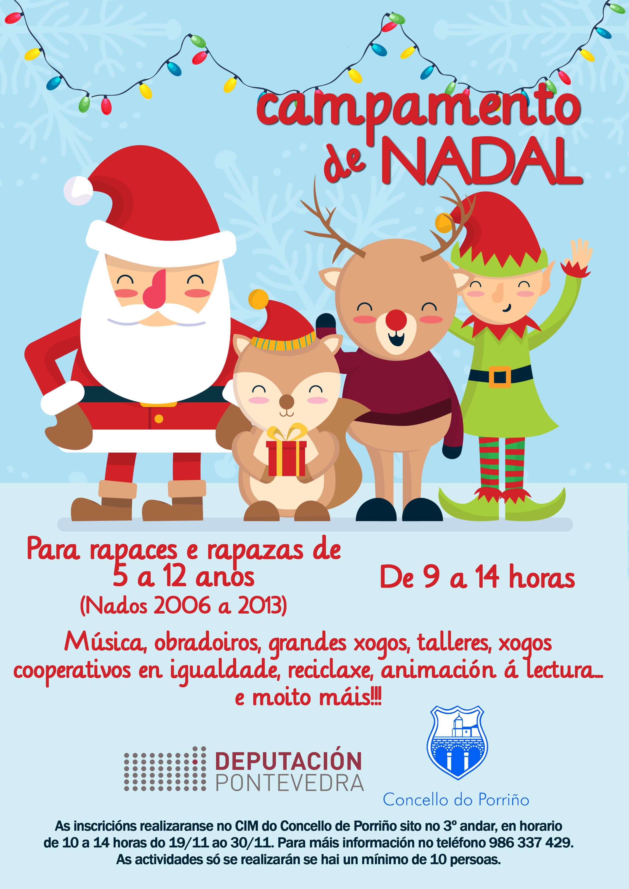 O vindeiro luns, día 19, ábrese o prazo para inscribirse no 'Campamento de Nadal' do Concello, financiado pola Deputación de Pontevedra, para rapazas e rapaces de 5 a 12 anos de idade