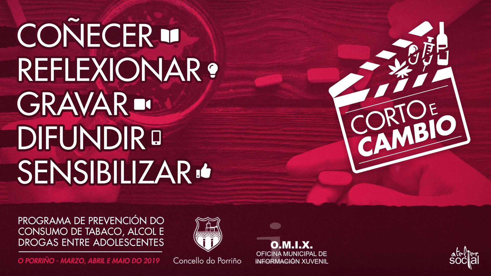 """CORTO E CAMBIO"": presentamos as dez pezas audiovisuais elaboradas por alumnos porriñeses para alertar contra o consumo de drogas, alcol e tabaco."