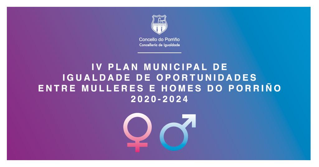 IV Plan Municipal de Igualdade de Oportunidades entre Mulleres e Homes do Porriño 2020/2024