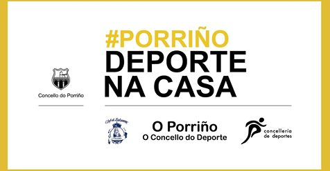 A Concellería de Deportes agradece a colaboración dos adestradores dos clubs locais que contribuíron ao serial de vídeos #Porriñodeportenacasa